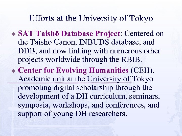 SAT Taishō Database Project: Centered on the Taishō Canon, INBUDS database, and DDB, and