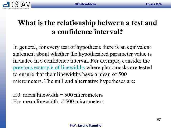 Statistica di base Poznan 2006 What is the relationship between a test and