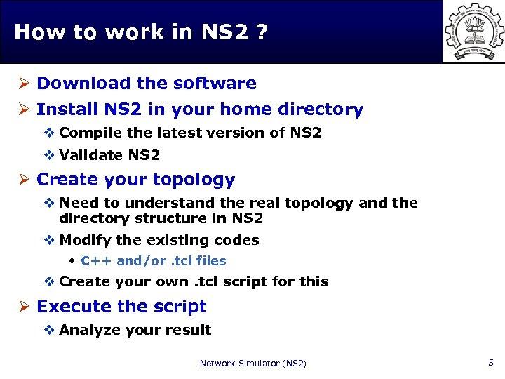 Tutorial on Network Simulator NS 2 Hemant Kumar