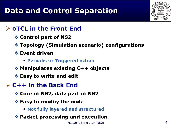 Data and Control Separation Ø o. TCL in the Front End v Control part