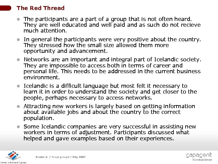 The Red Thread l The participants are a part of a group that is