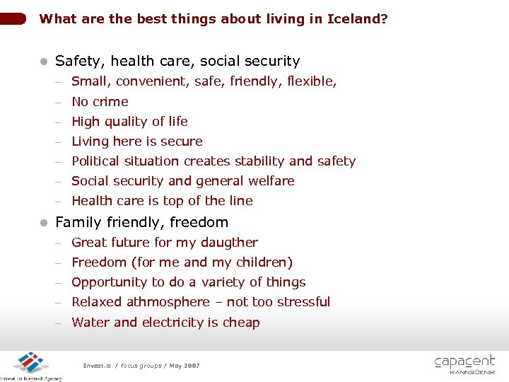 What are the best things about living in Iceland? l Safety, health care, social