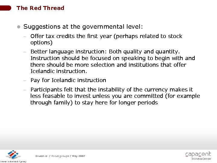 The Red Thread l Suggestions at the governmental level: - Offer tax credits the