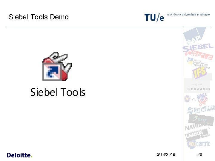 Siebel Tools Demo 3/18/2018 26