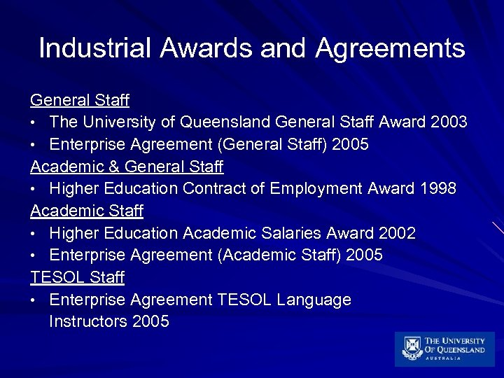 Industrial Awards and Agreements General Staff • The University of Queensland General Staff Award