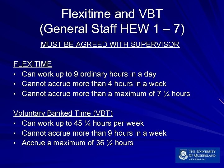 Flexitime and VBT (General Staff HEW 1 – 7) MUST BE AGREED WITH SUPERVISOR