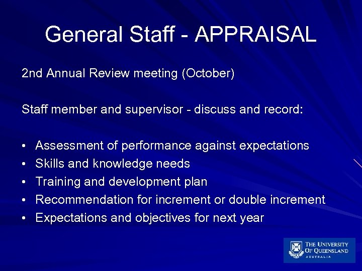 General Staff - APPRAISAL 2 nd Annual Review meeting (October) Staff member and supervisor