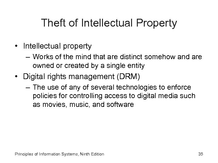 Theft of Intellectual Property • Intellectual property – Works of the mind that are