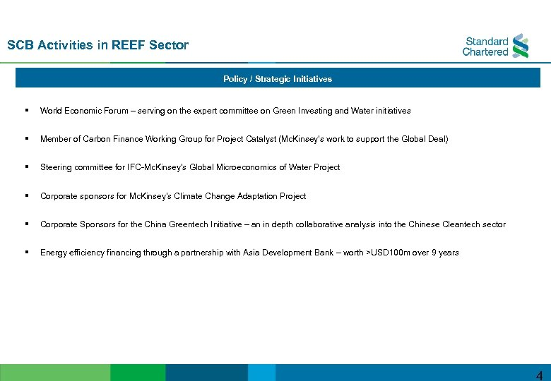 SCB Activities in REEF Sector Policy / Strategic Initiatives § World Economic Forum –