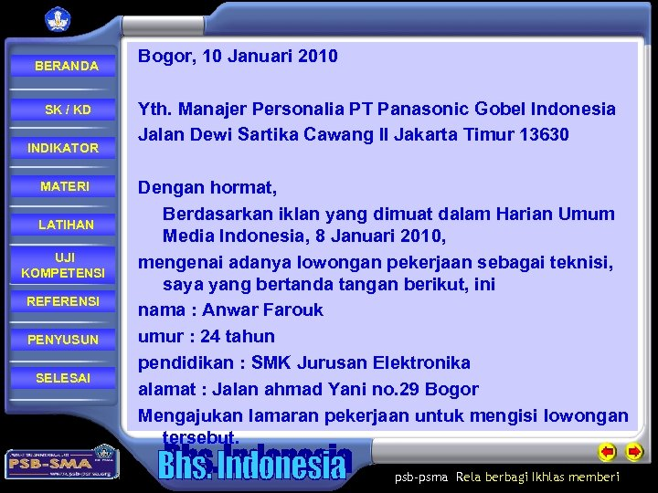 BERANDA SK / KD INDIKATOR MATERI LATIHAN UJI KOMPETENSI REFERENSI PENYUSUN SELESAI Bogor,
