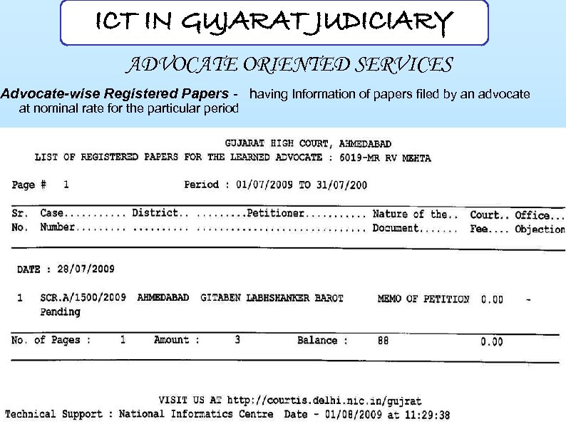 ICT IN GUJARAT JUDICIARY ADVOCATE ORIENTED SERVICES Advocate-wise Registered Papers - having Information of