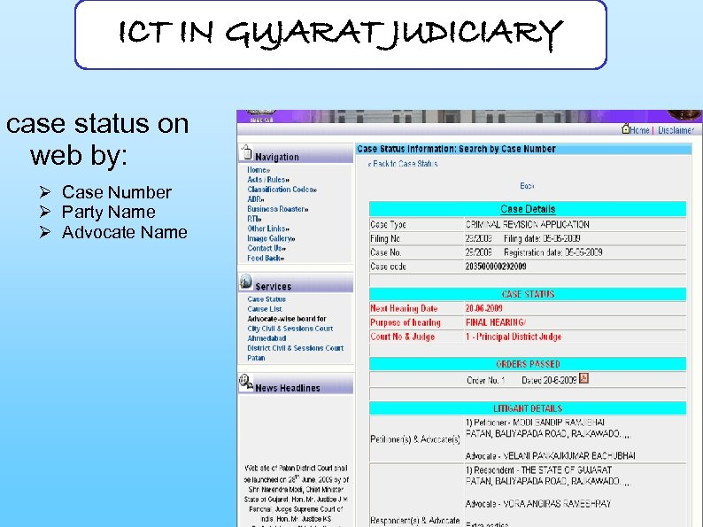 ICT IN GUJARAT JUDICIARY case status on web by: Ø Case Number Ø Party