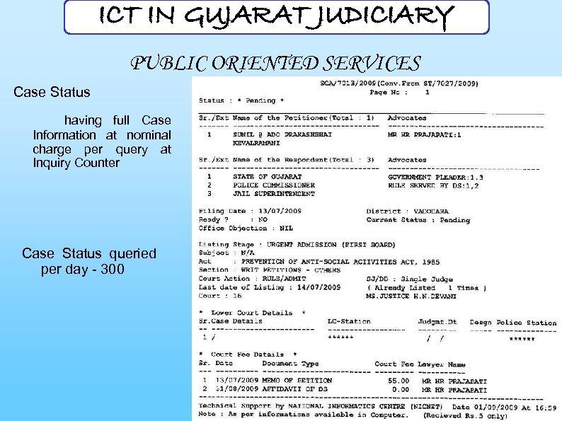 ICT IN GUJARAT JUDICIARY PUBLIC ORIENTED SERVICES Case Status having full Case Information at