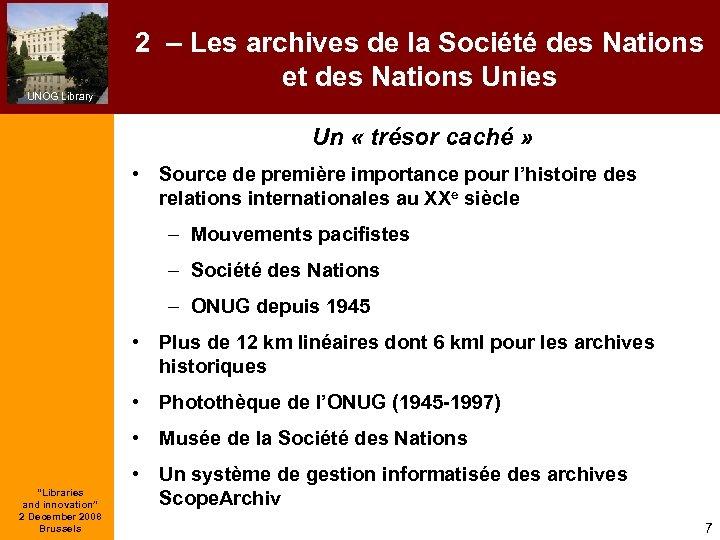 UNOG Library 2 – Les archives de la Société des Nations et des Nations