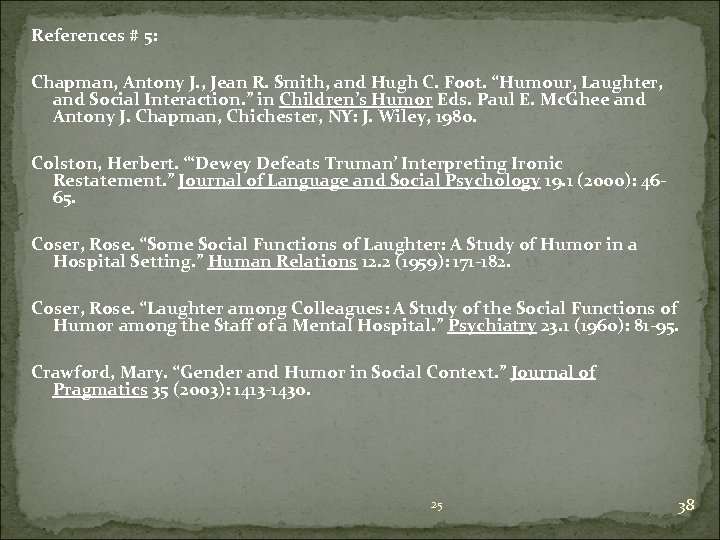 References # 5: Chapman, Antony J. , Jean R. Smith, and Hugh C. Foot.