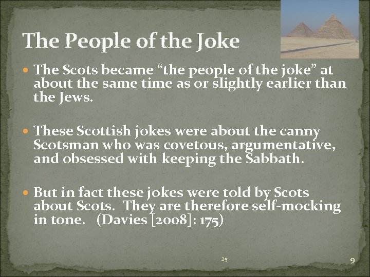 """The People of the Joke The Scots became """"the people of the joke"""" at"""
