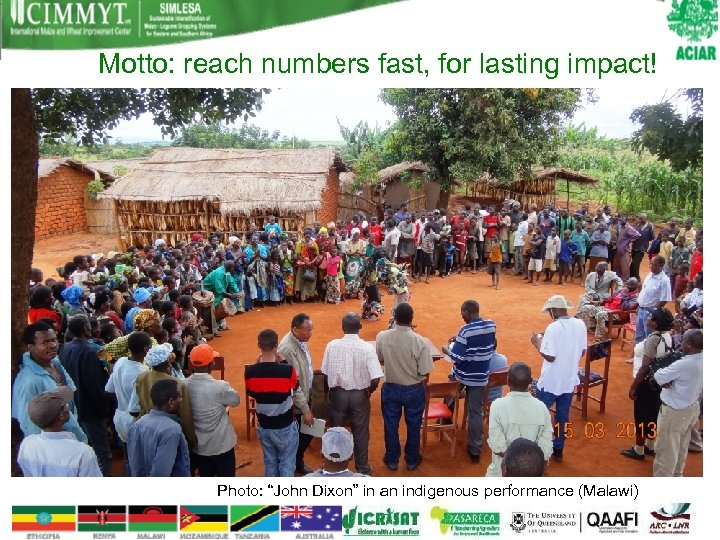 """Motto: reach numbers fast, for lasting impact! Photo: """"John Dixon"""" in an indigenous performance"""
