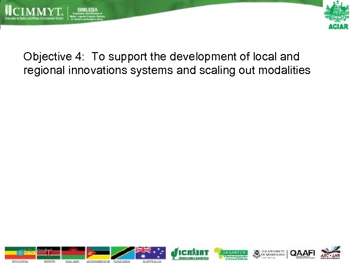 Objective 4: To support the development of local and regional innovations systems and scaling