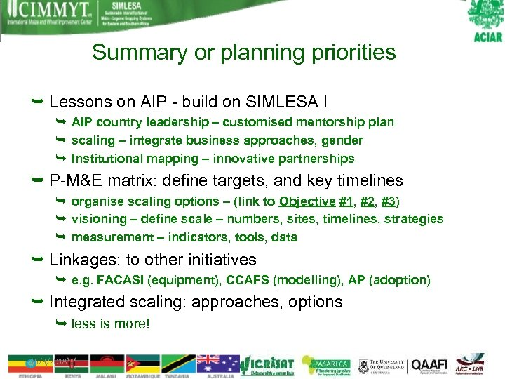 Summary or planning priorities Lessons on AIP - build on SIMLESA I AIP country