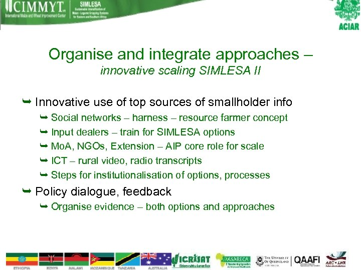 Organise and integrate approaches – innovative scaling SIMLESA II Innovative use of top sources