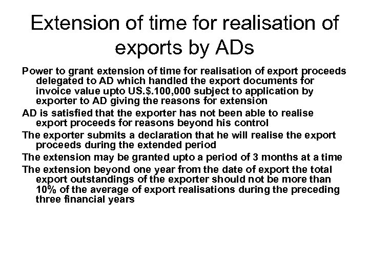 Extension of time for realisation of exports by ADs Power to grant extension of