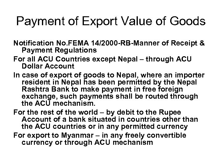 Payment of Export Value of Goods Notification No. FEMA 14/2000 -RB-Manner of Receipt &