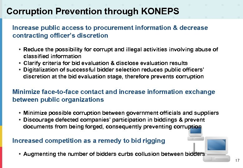 Corruption Prevention through KONEPS Increase public access to procurement information & decrease contracting officer's