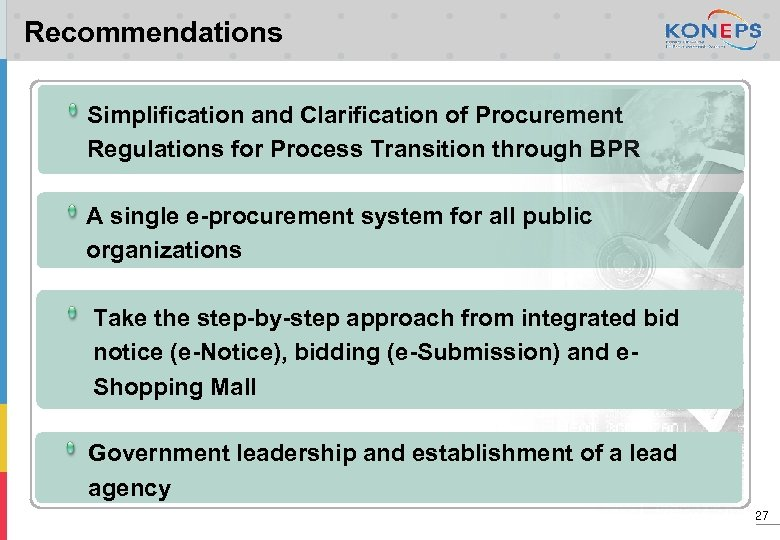 Recommendations Simplification and Clarification of Procurement Regulations for Process Transition through BPR A single
