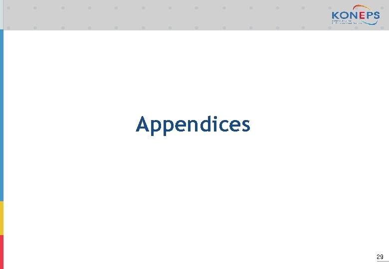 Appendices 29