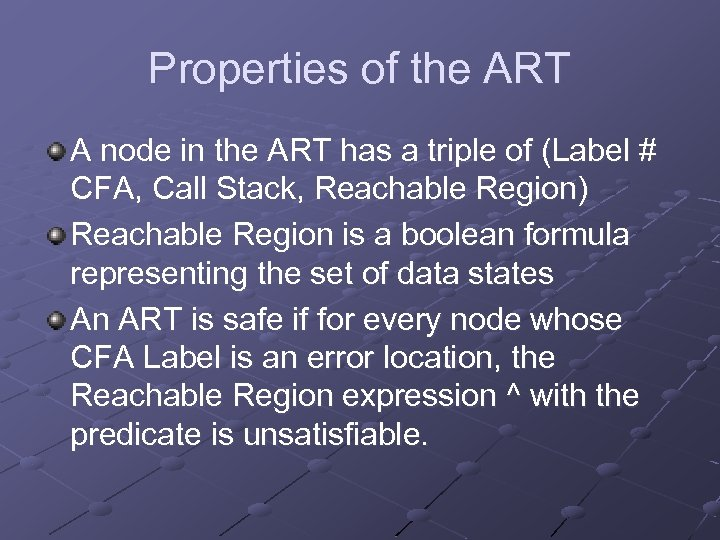 Properties of the ART A node in the ART has a triple of (Label