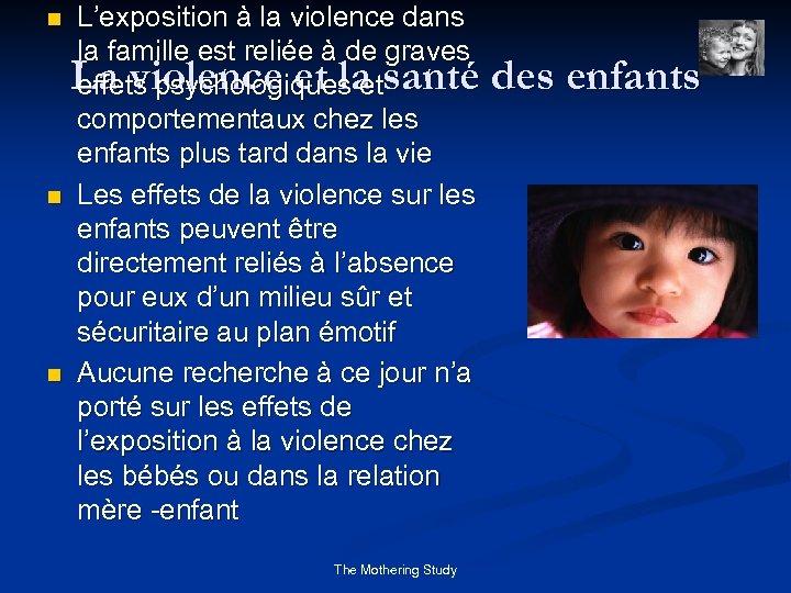 L'exposition à la violence dans la famille est reliée à de graves La violence