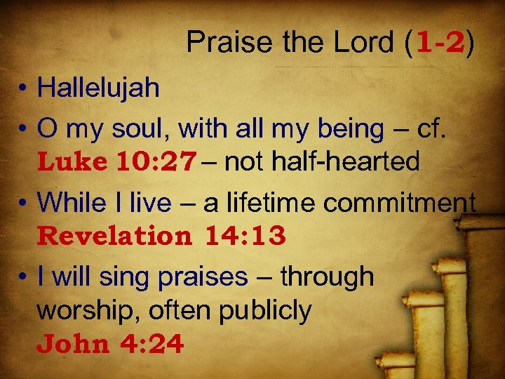 Praise the Lord (1 -2) • Hallelujah • O my soul, with all my