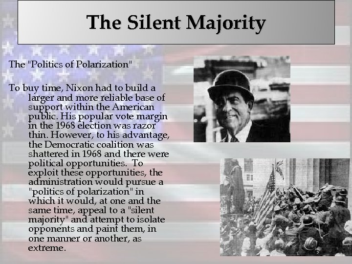 The Silent Majority The