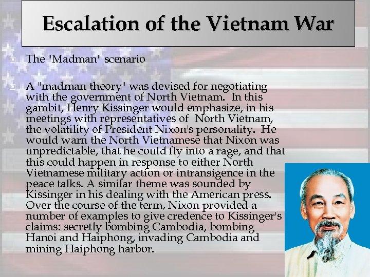 Escalation of the Vietnam War The