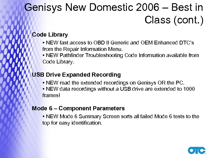 Genisys New Domestic 2006 – Best in Class (cont. ) Code Library • NEW
