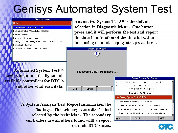 Genisys Automated System Test™ is the default selection in Diagnostic Menu. One button press