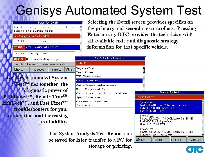 Genisys Automated System Test Selecting the Detail screen provides specifics on the primary and