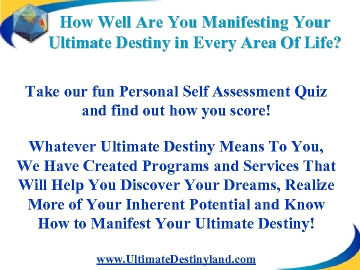 How Well Are You Manifesting Your Ultimate Destiny in Every Area Of Life? Take
