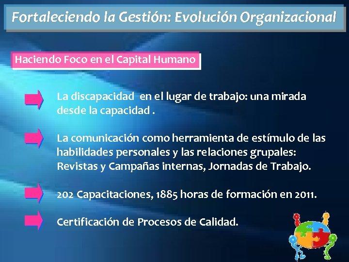 Fortaleciendo la Gestión: Evolución Organizacional Haciendo Foco en el Capital Humano La discapacidad en