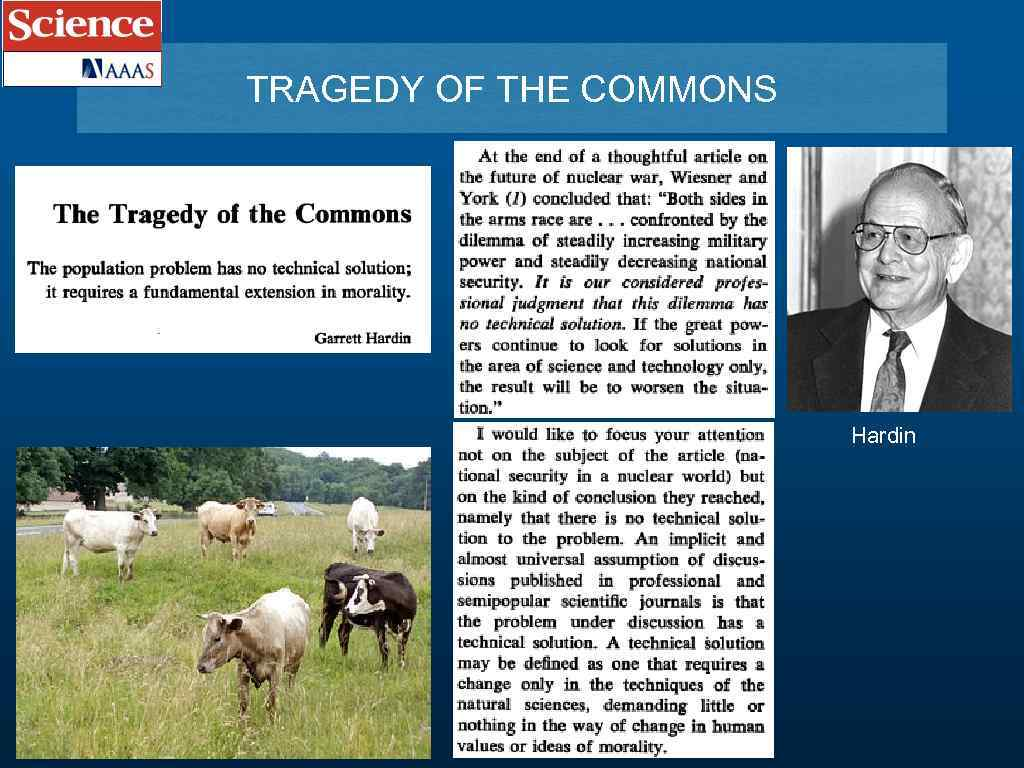 TRAGEDY OF THE COMMONS Hardin