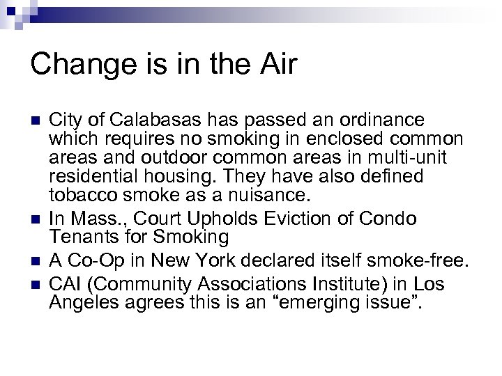 Change is in the Air n n City of Calabasas has passed an ordinance