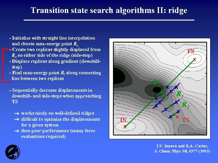 Transition state search algorithms II: ridge - Initialize with straight line interpolation and choose