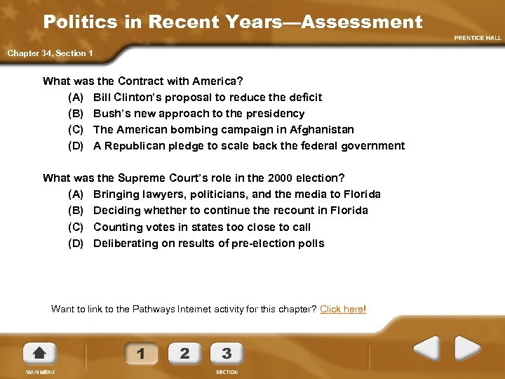Politics in Recent Years—Assessment Chapter 34, Section 1 What was the Contract with America?