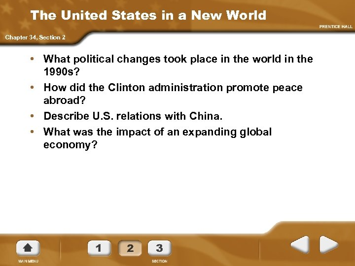 The United States in a New World Chapter 34, Section 2 • What political