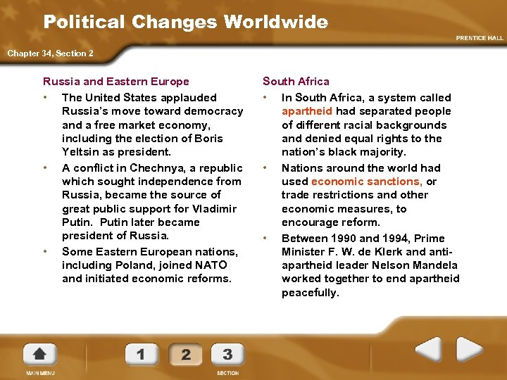 Political Changes Worldwide Chapter 34, Section 2 Russia and Eastern Europe • The United