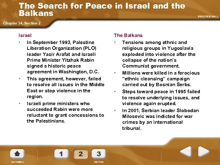 The Search for Peace in Israel and the Balkans Chapter 34, Section 2 Israel