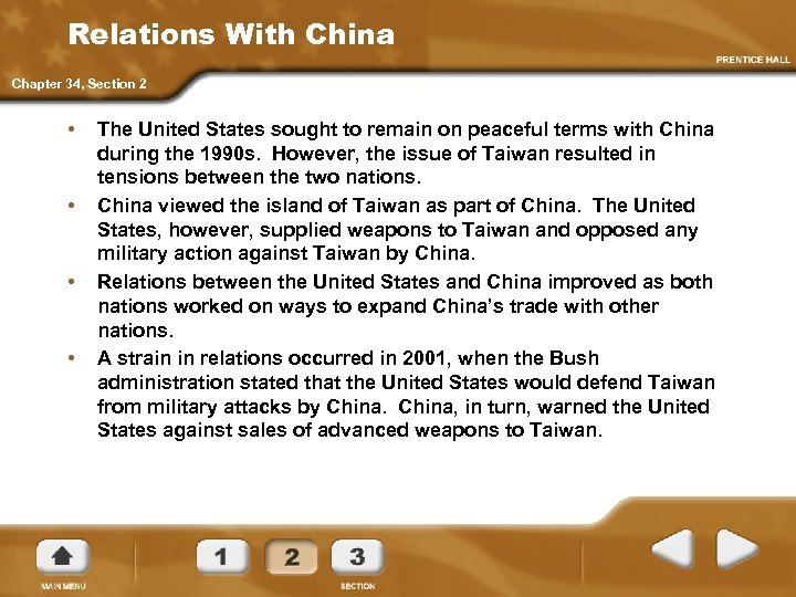 Relations With China Chapter 34, Section 2 • • The United States sought to