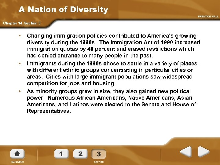 A Nation of Diversity Chapter 34, Section 3 • • • Changing immigration policies