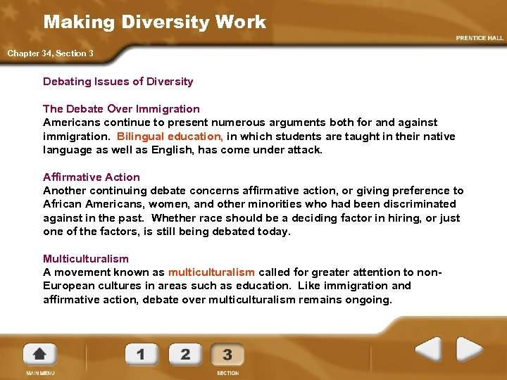 Making Diversity Work Chapter 34, Section 3 Debating Issues of Diversity The Debate Over