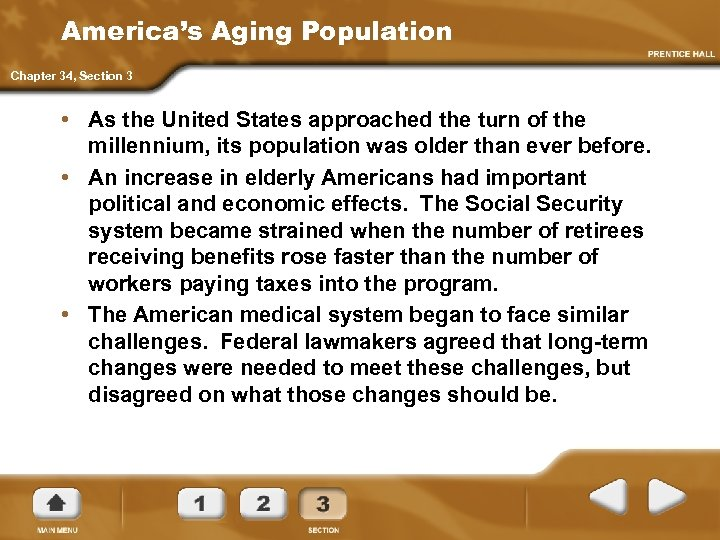 America's Aging Population Chapter 34, Section 3 • As the United States approached the
